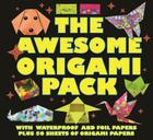 The Awesome Origami Pack: With 50 Sheets of Origami Paper, Plus Waterproof and Foil Papers Cover Image