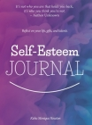 Self Esteem Journal: Reflect on your life, gifts, and talents. Cover Image