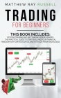 Trading for Beginners: Options Trading and Day Trading for Beginners. The Practical Guide to Start Building Your Financial Freedom With Limit Cover Image