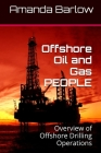 Offshore Oil and Gas PEOPLE: Overview of Offshore Drilling Operations Cover Image
