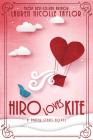 Hiro Loves Kite (A Paper Stars Novel #2) Cover Image