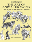 The Art of Animal Drawing: Construction, Action Analysis, Caricature (Dover Art Instruction) Cover Image