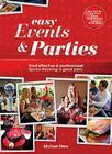 Easy Events & Parties: Cost-Effective & Professional Tips for Throwing a Great Party Cover Image