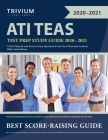 ATI TEAS Test Prep Study Guide 2020-2021: TEAS 6 Manual with Practice Exam Questions for the Test of Essential Academic Skills, Sixth Edition Cover Image