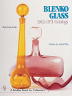 Blenko Glass: 1962-1971 Catalogs (Schiffer Book for Collectors) Cover Image
