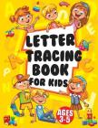 Letter Tracing Books for Kids Ages 3-5: Large Print Trace Letters (Book Size 8.5x11 inches) - Trace Letters of The Alphabet Practicing with (Kids ages Cover Image