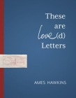These Are Love(d) Letters (Made in Michigan Writers) Cover Image