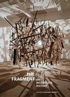 The Fragment: An Incomplete History Cover Image