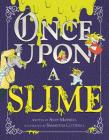 Once Upon a Slime Cover Image