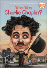 Who Was Charlie Chaplin? (Who Was...?) Cover Image