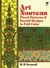 Art Nouveau Floral Patterns and Stencil Designs in Full Color (Dover Pictorial Archives) Cover Image