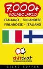 7000+ Italiano - Finlandese Finlandese - Italiano Vocabolario Cover Image