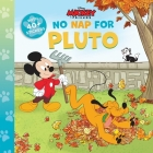 Disney Mickey: No Nap for Pluto (Disney Classic 8 x 8) Cover Image