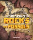 My Best Book of Rocks and Fossils (The Best Book of) Cover Image