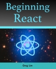 Beginning React (incl. Redux and React Hooks) Cover Image
