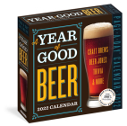 A Year of Good Beer Page-A-Day Calendar 2022: Craft Brews, Beer Quizzes, Trivia & More Cover Image