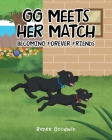 GG Meets Her Match: Becoming Forever Friends Cover Image