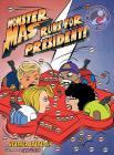Monster Mas Runs for President (Mom's Choice Award Winner) Cover Image