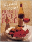 Richard Olney's French Wine and Food: A Wine Lover's Cookbook Cover Image