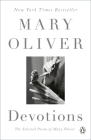 Devotions: The Selected Poems of Mary Oliver Cover Image