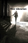 Noir Librarian Cover Image