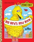 Big Bird's Red Book (Sesame Street) (Little Golden Book) Cover Image
