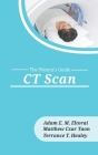 CT Scan (Patient's Guide #4) Cover Image