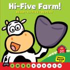 Hi-Five Farm! (A Never Bored Book!): (A Never Bored Book) Cover Image