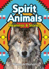 Spirit Animals: Meanings & Stories Cover Image