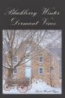 Blackberry Winter: Dormant Vines Cover Image