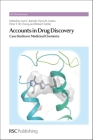Accounts in Drug Discovery: Case Studies in Medicinal Chemistry (RSC Drug Discovery) Cover Image