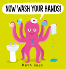 Now Wash Your Hands! Cover Image