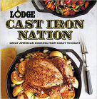 Lodge Cast Iron Nation: Great American Cooking from Coast to Coast Cover Image