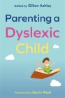Parenting a Dyslexic Child Cover Image
