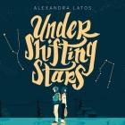 Under Shifting Stars Lib/E Cover Image