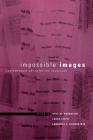 Impossible Images: Contemporary Art After the Holocaust Cover Image