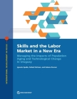Skills and the Labor Market in a New Era: Managing the Impacts of Population Aging and Technological Change in Uruguay (International Development in Focus) Cover Image