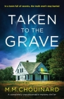 Taken to the Grave: A completely unputdownable mystery thriller Cover Image