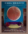Casa Mexico: At Home in Merida and the Yucatan Cover Image