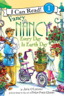 Fancy Nancy: Every Day Is Earth Day (I Can Read Level 1) Cover Image