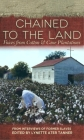 Chained to the Land: Voices from Cotton & Cane Plantations (Real Voices) Cover Image