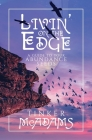 Livin' on the Edge: A Guide to Your Abundance Seeds Cover Image