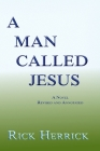 A Man Called Jesus, Revised and Annotated Cover Image