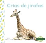 Crías de Jirafas (Giraffe Calves) Cover Image