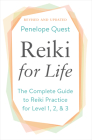Reiki for Life (Updated Edition): The Complete Guide to Reiki Practice for Levels 1, 2 & 3 Cover Image