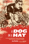 A Dog in a Hat: An American Bike Racer's Story of Mud, Drugs, Blood, Betrayal, and Beauty in Belgium Cover Image