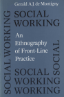 Social Working: An Ethnography of Front-line Practice (Heritage) Cover Image