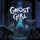 Ghost Girl Lib/E Cover Image