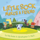 Little Sock Makes a Friend Cover Image