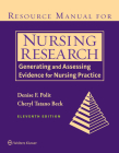 Resource Manual for Nursing Research: Generating and Assessing Evidence for Nursing Practice Cover Image